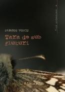 Tara-de-sub-fluturi-Dragos-Voicu