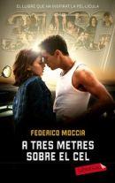 Tres metros sobre el cielo – Federico Moccia