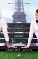 Anna și sărutul franțuzesc - Stephanie Perkins