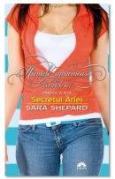 Secretul Ariei – Micuţele mincinoase şi secretele lor de Sara Shepard