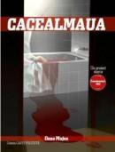 Cacealmaua – Oana Mujea