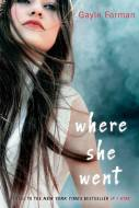 Gayle Forman - Where she went- Rao