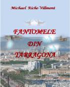 fantomele-din-tarragona-de-michael-riche-villmont