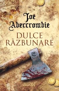 joe-abercrombie-4-dulce-razbunare-c1